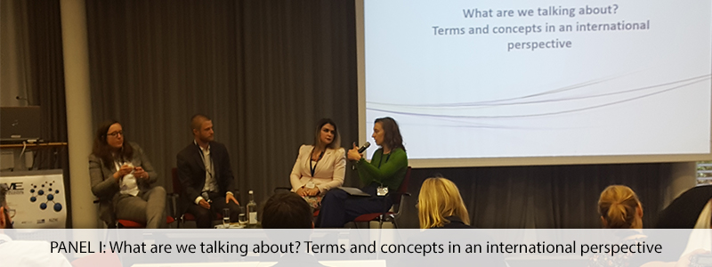 PANEL I: What are we talking about? Terms and concepts in an international perspective